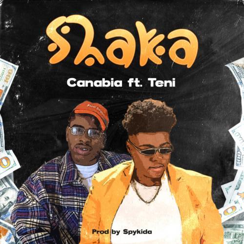 Canabia – Shaka Ft. Teni mp3 download
