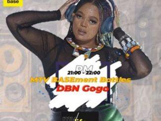 DBN Gogo – MTV BASEment Battle Mix