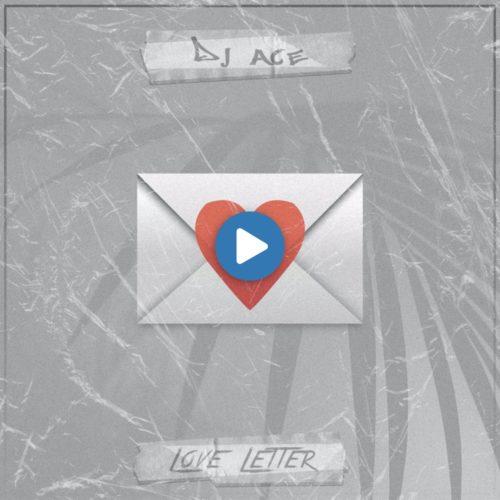 DJ Ace – Love Letter mp3 download