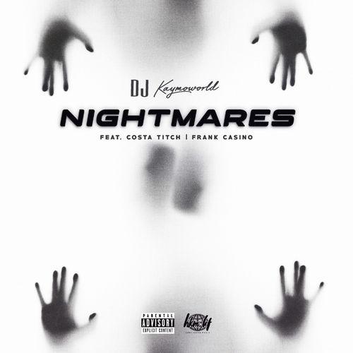 DJ Kaymoworld – Nightmares Ft. Costa Titch, Frank Casino mp3 download