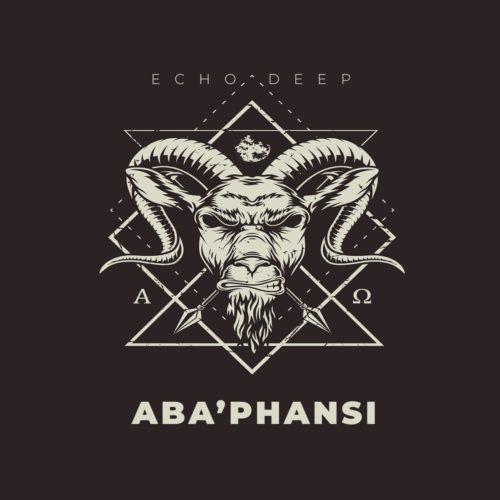 Echo Deep – Aba'phansi mp3 download