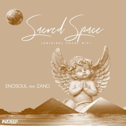 Enosoul – Sacred Space Ft. Zano mp3 download