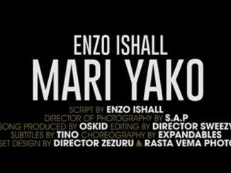 Enzo Ishall – Mari Yako (Audio + Video)