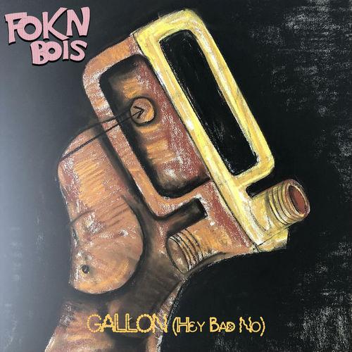 FOKN Bois – Gallon (Hey Bad No) mp3 download