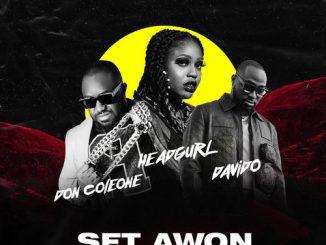 Headgurl – Set Awon Ft. Davido, Don Coleone