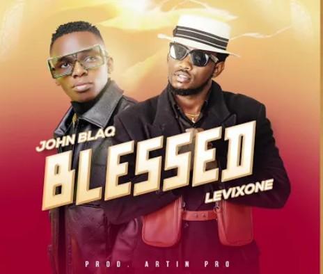 John Blaq – Blessed Ft. Levixone mp3 download