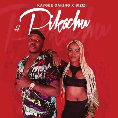 Kaygee Daking & Bizizi – Pikachu mp3 download