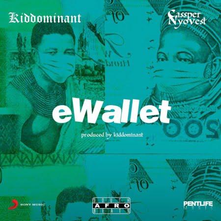 Kiddominant – eWallet Ft. Cassper Nyovest mp3 download