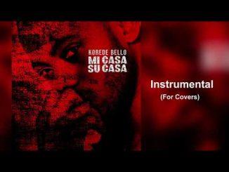 Korede Bello – Mi Casa Su Casa (Instrumental For Covers)