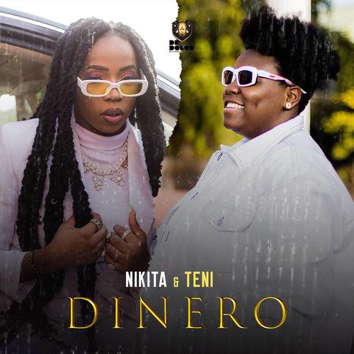 Nikita – Dinero Ft. Teni mp3 download
