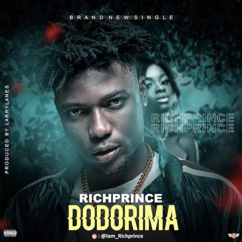 Richprince – Dodorima mp3 download