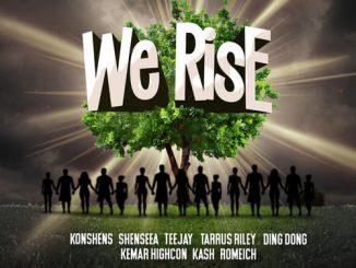 Romeich – We Rise Ft. Teejay, Taurus Riley, Konshens, Shenseea