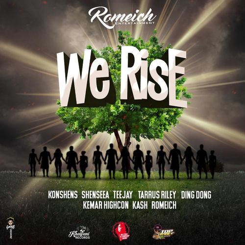 Romeich – We Rise Ft. Teejay, Taurus Riley, Konshens, Shenseea mp3 download