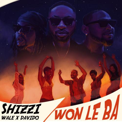 Shizzi – Won Le Ba Ft. Davido x Wale mp3 download