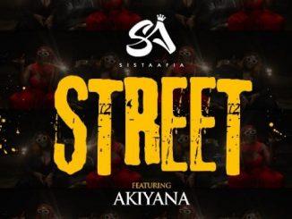 Sista Afia – Street Ft. Akiyana (Audio + Video)