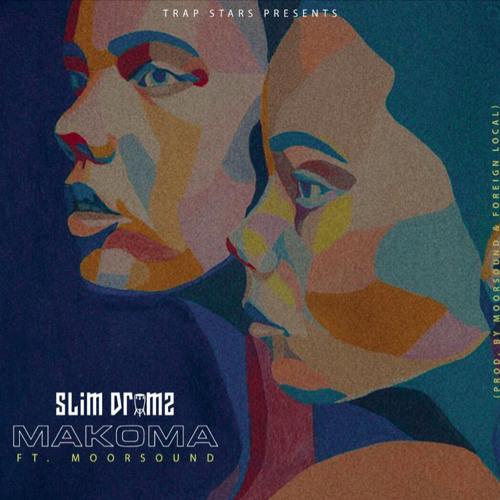 Slim Drumz – Makoma Ft. Moor Sound mp3 download