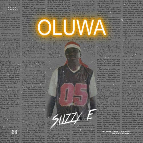 Slizzy E – Oluwa  mp3 download