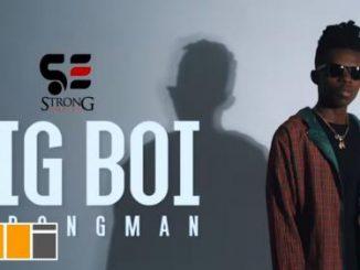 Strongman – Big Boy (Audio + Video)