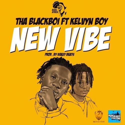 Tha Blackboi – New Vibe Ft. Kelvyn Boy mp3 download