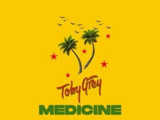 Toby Grey Ft. STG – Medicine (Dancehall)