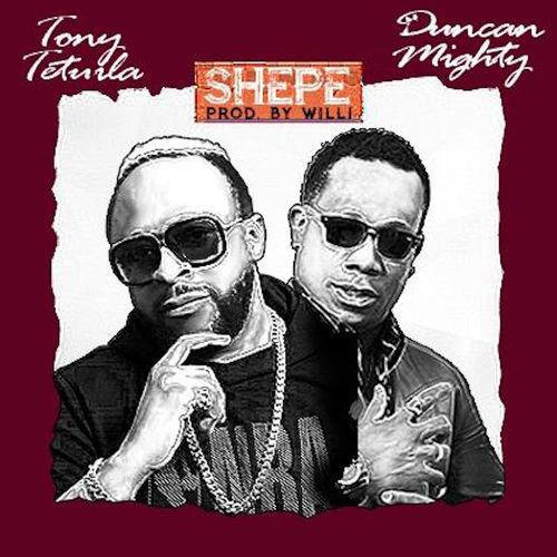 Tony Tetuila – Shepe Ft. Duncan Mighty mp3 download