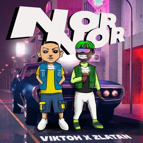 Viktoh – Nor Nor Ft. Zlatan mp3 download