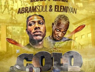 Abramsoul – Colo Ft. Eleniyan (Audio + Video)