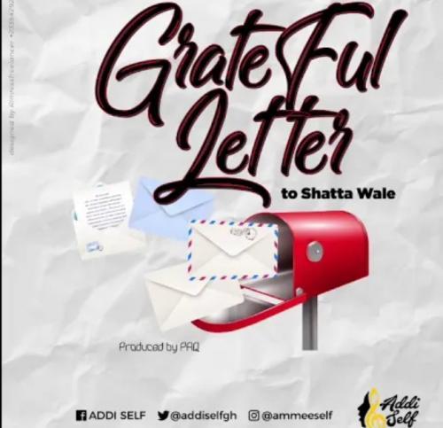 Addi Self – Grateful Letter To Shatta Wale mp3 download