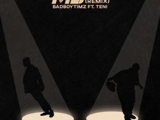 Bad Boy Timz Ft. Teni – MJ (Remix)