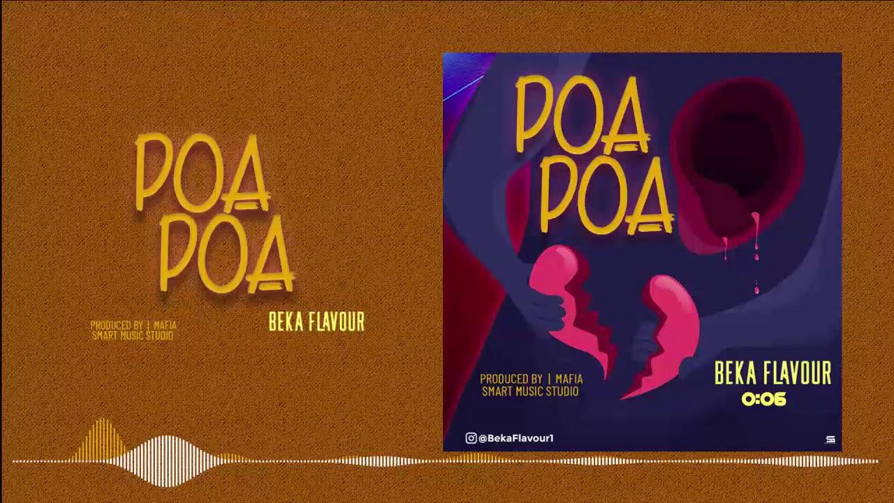 Beka Flavour – Poa Poa mp3 download