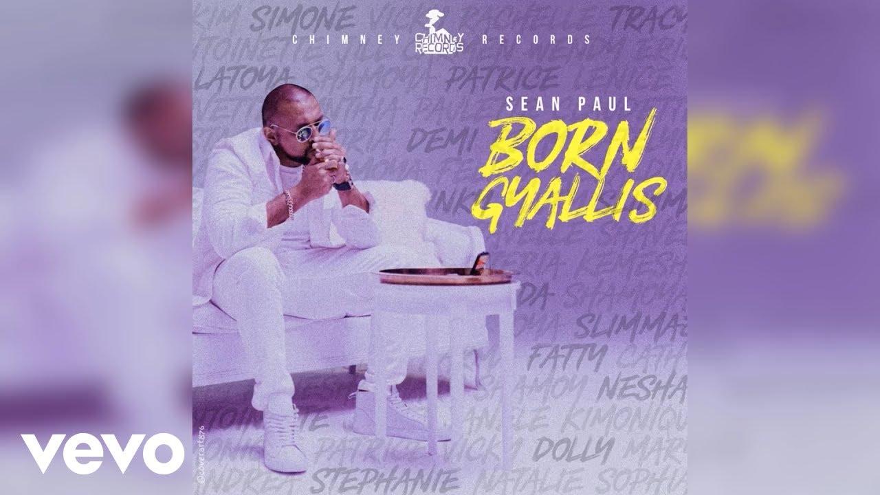 Chimney Records Ft. Sean Paul – Born Gyallis mp3 download