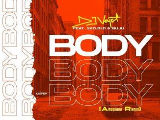 DJ Voyst – Body Ft. Skylolo, Buju