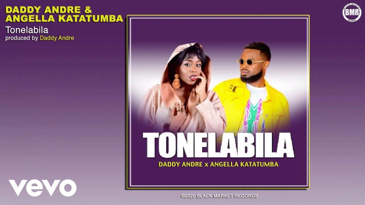 Daddy Andre Ft. Angella Katatumba – Tonelabila mp3 download