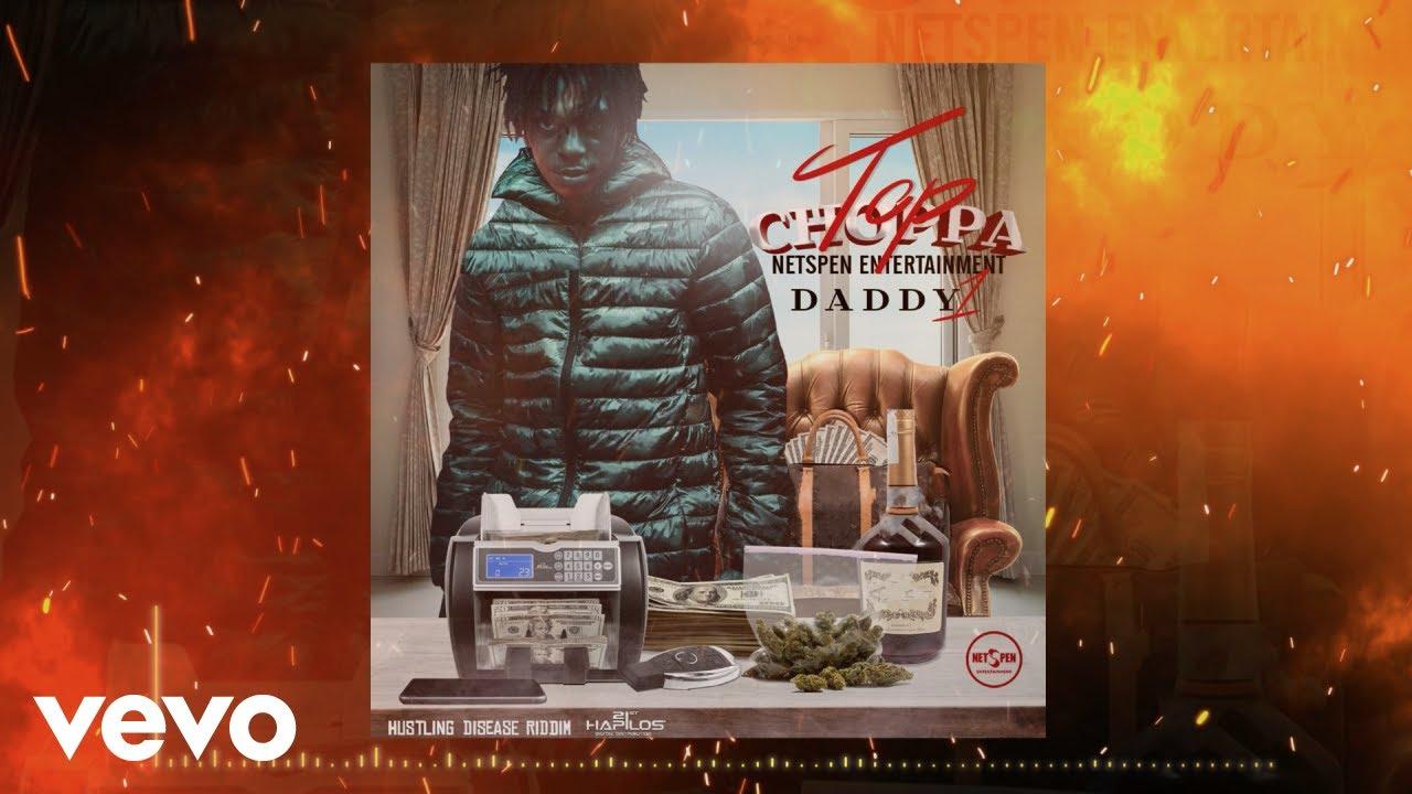 Daddy1 – Top Choppa mp3 download