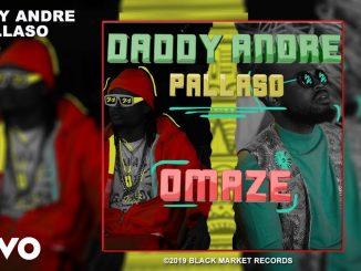 Daddy Andre Ft. Pallaso – Omaze