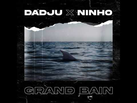 Dadju – Grand Bain Ft. Ninho mp3 download
