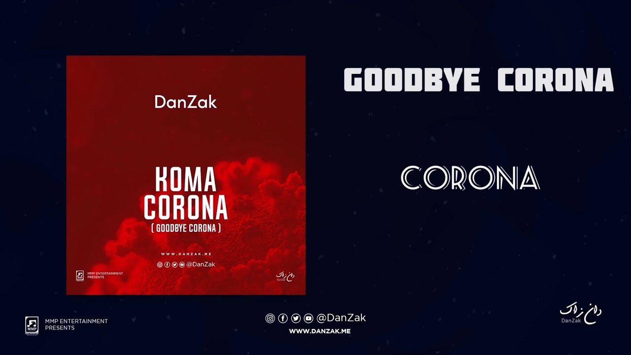 DanZak – Koma Corona (Goodbye Corona) mp3 download