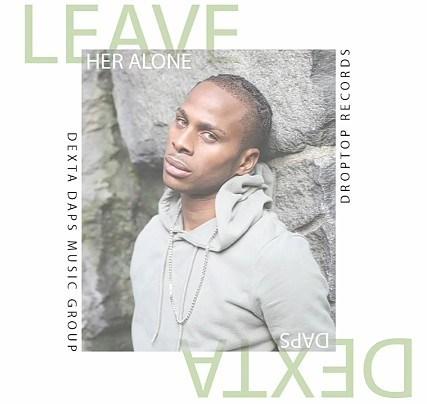 Dexta Daps – Leave Her Alone mp3 download