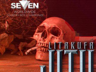 Dj Seven Ft. Country Boy, Harmonize – Litakufa Jitu