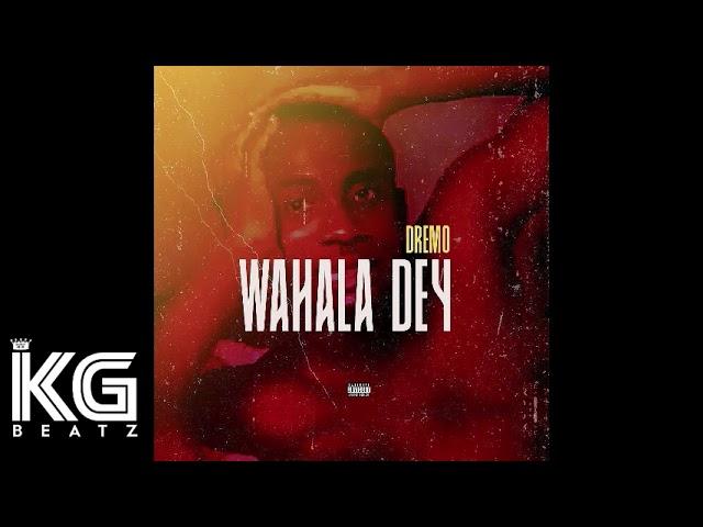 Dremo – Wahala Dey (Instrumental) mp3 download