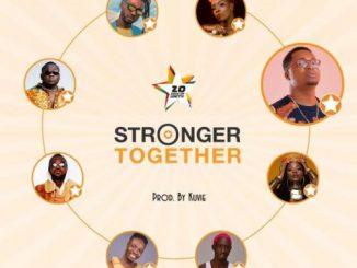 Efya, Yaa Pono, Bosom Pyung, Kojo Cue, Fancy Gadam, CJ Biggerman, Pappy Kojo, Feli Nuna – Stronger Together
