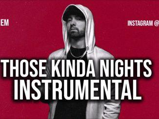 Eminem – Those Kinda Nights Instrumental Ft. Ed Sheeran download
