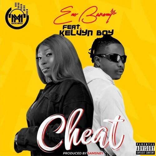 Eno Barony – Cheat Ft. Kelvyn Boy  mp3 download