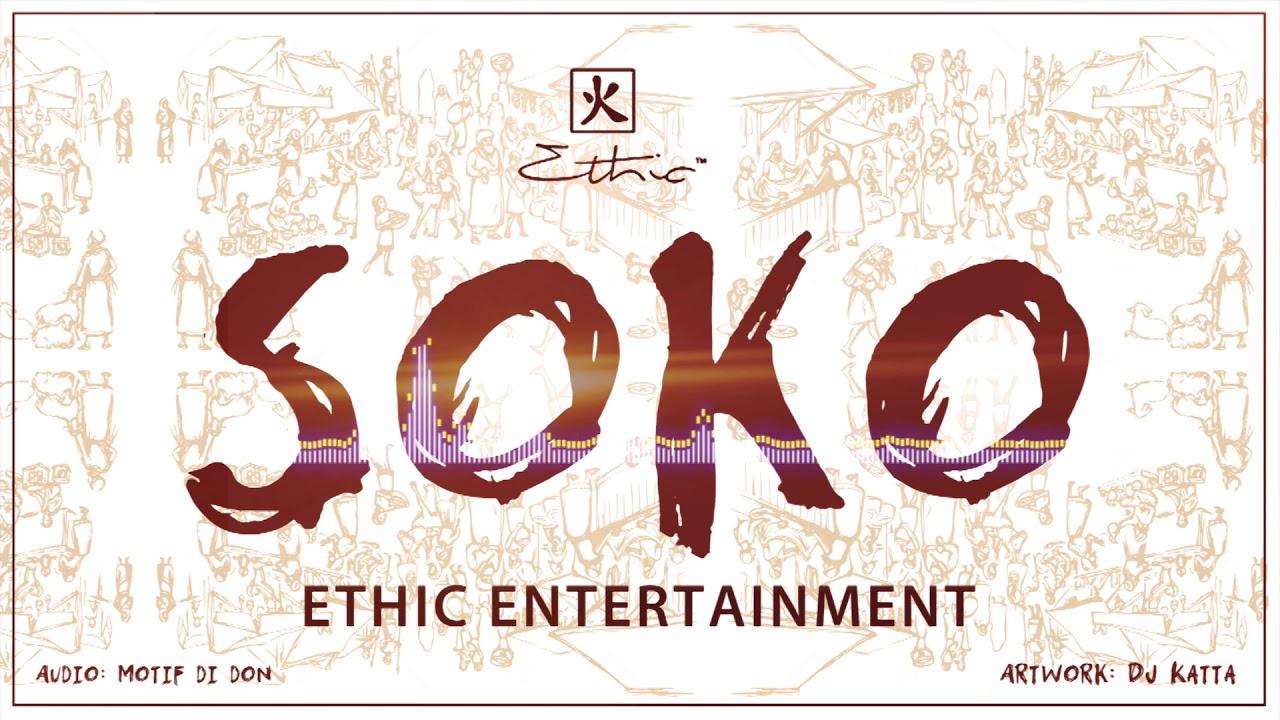 Ethic Entertainment – Soko mp3 download