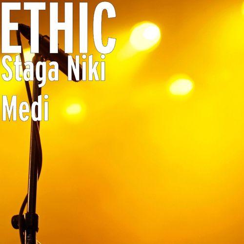 Ethic – Staga Niki Medi mp3 download