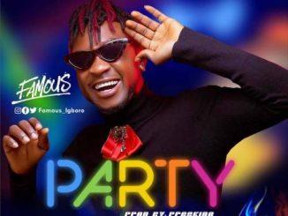 Famous Igboro – Party
