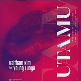 Haitham Kim Ft. Young Lunya – Utamu mp3 download