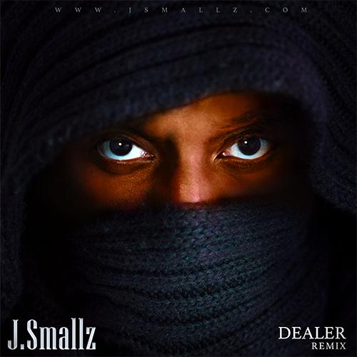 J.Smallz – Dealer (Remix) mp3 download