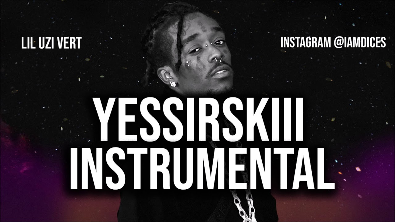 Lil Uzi Vert – Yessirskiii Ft. 21 Savage (Instrumental) download