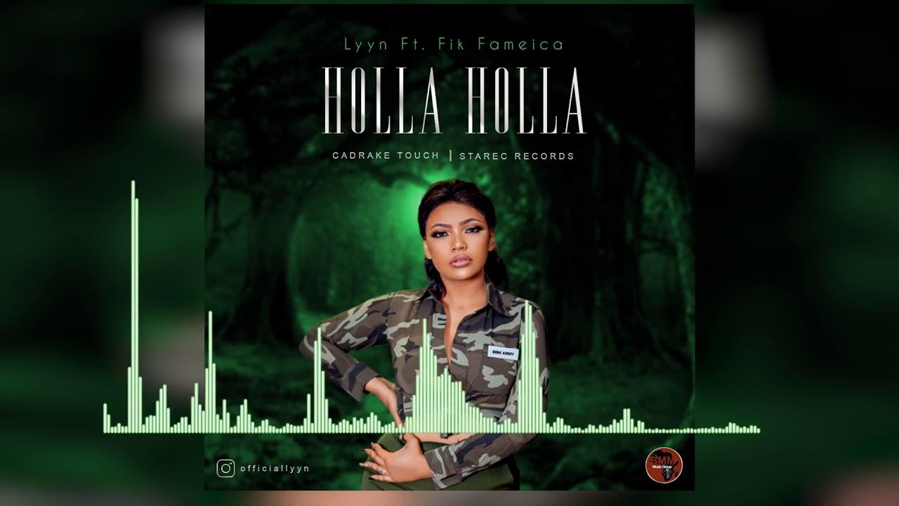 Lyyn Ft. Fik Fameica – Holla Holla mp3 download